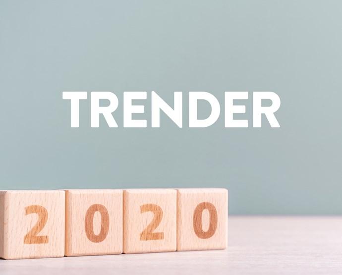 Fem trender att ha koll på 2020
